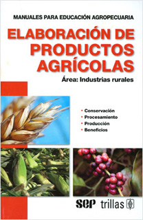 ELABORACION DE PRODUCTOS AGRICOLAS