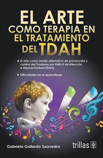EL ARTE COMO TERAPIA EN EL TRATAMIENTO DEL TDAH