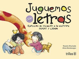 JUGUEMOS CON LETRAS: EJERCICIOS DE INICIACION A...