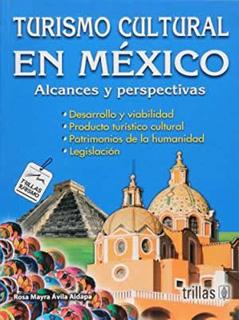 TURISMO CULTURAL EN MEXICO: ALCANCES Y...