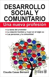 DESARROLLO SOCIAL Y COMUNITARIO: UNA NUEVA PROFESION