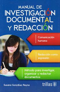 MANUAL DE INVESTIGACION DOCUMENTAL Y REDACCION