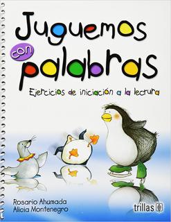JUGUEMOS CON PALABRAS: EJERCICIOS DE INICIACION A...