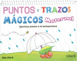 PUNTOS Y TRAZOS MAGICOS MATERNAL