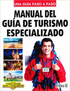 MANUAL DEL GUIA DE TURISMO ESPECIALIZADO