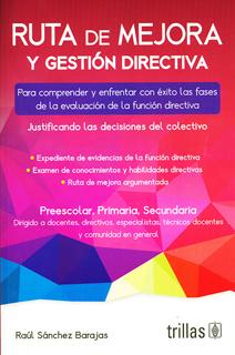 RUTA DE MEJORA Y GESTION DIRECTIVA (PREESCOLAR,...