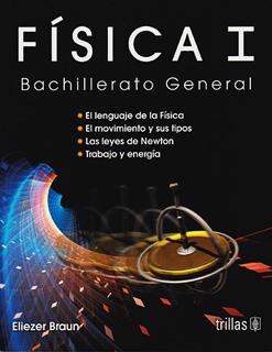 FISICA 1 BACHILLERATO GENERAL (DGB)