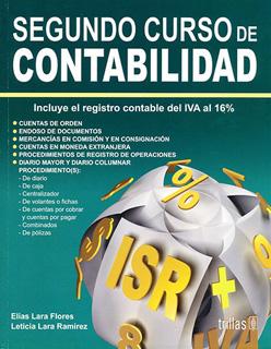 SEGUNDO CURSO DE CONTABILIDAD (2): INCLUYE...