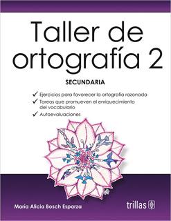 TALLER DE ORTOGRAFIA 2 SECUNDARIA