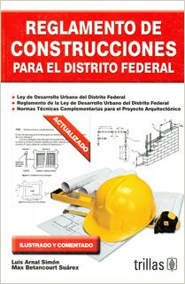 REGLAMENTO DE CONSTRUCCIONES PARA EL DISTRITO FEDERAL (2017)