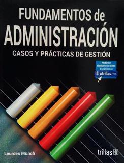 FUNDAMENTOS DE ADMINISTRACION: CASOS Y PRACTICAS...