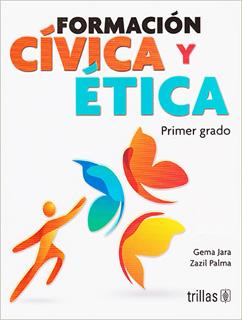 FORMACION CIVICA Y ETICA 1 SECUNDARIA