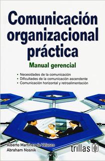 COMUNICACION ORGANIZACIONAL PRACTICA: MANUAL...