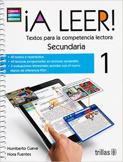 ¡A LEER 1! SECUNDARIA TEXTOS PARA LA COMPETENCIA LECTORA