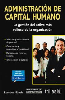 ADMINISTRACION DE CAPITAL HUMANO: LA GESTION DEL...