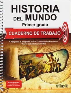 HISTORIA DEL MUNDO 1 CUADERNO DE TRABAJO
