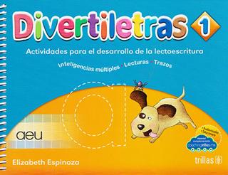 DIVERTILETRAS 1: ACTIVIDADES PARA EL DESARROLLO...