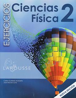CIENCIAS 2 FISICA EJERCICIOS SECUNDARIA