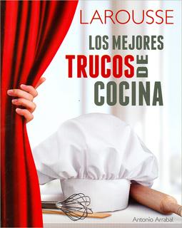 LOS MEJORES TRUCOS DE COCINA