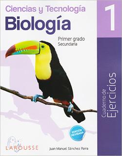 CIENCIAS Y TECNOLOGIA 1 BIOLOGIA CUADERNO DE...