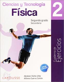 CIENCIAS Y TECNOLOGIA FISICA 2. CUADERNO DE...