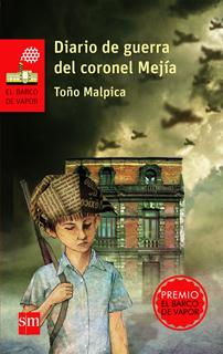 DIARIO DE GUERRA DEL CORONEL MEJIA (SERIE ROJA)