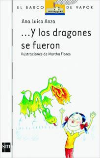 ... Y LOS DRAGONES SE FUERON (SERIE BLANCA)
