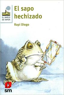 EL SAPO HECHIZADO (SERIE BLANCA)