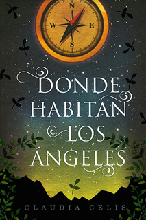 DONDE HABITAN LOS ANGELES. INCLUYE LICENCIA LORAN...