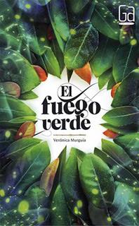 EL FUEGO VERDE. INCLUYE LICENCIA LORAN (GRAN...