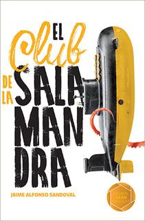 EL CLUB DE LA SALAMANDRA. INCLUYE LICENCIA LORAN...