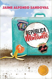 REPUBLICA MUTANTE. INCLUYE LICENCIA LORAN (GRAN ANGULAR)
