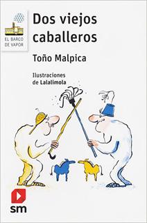 DOS VIEJOS CABALLEROS (SERIE BLANCA)