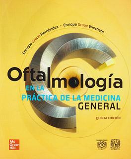 OFTALMOLOGIA EN LA PRACTICA DE LA MEDICINA...
