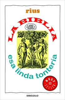 LA BIBLIA, ESA LINDA TONTERIA