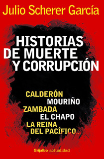 HISTORIAS DE MUERTE Y CORRUPCION