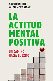 LA ACTITUD MENTAL POSITIVA: UN CAMINO HACIA EL...