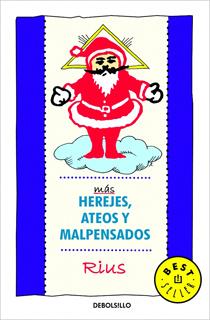 MAS HEREJES, ATEOS Y MALPENSADOS