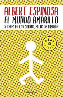 EL MUNDO AMARILLO: SI CRES EN LOS SUEÑOS, ELLOS...