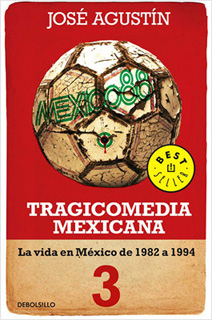 TRAGICOMEDIA MEXICANA 3: LA VIDA EN MEXICO DE...