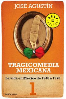 TRAGICOMEDIA MEXICANA 1: LA VIDA EN MEXICO DE...