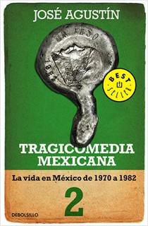 TRAGICOMEDIA MEXICANA 2: LA VIDA EN MEXICO DE...