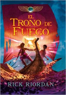 LAS CRONICAS DE KANE VOL. 2: EL TRONO DE FUEGO