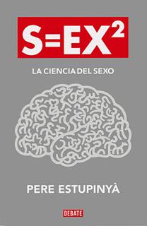 S=EX2 (SEX2): LA CIENCIA DEL SEXO