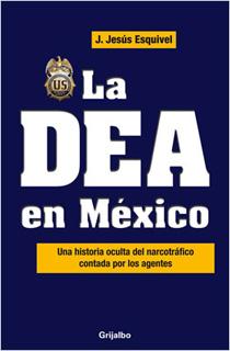 LA DEA EN MEXICO