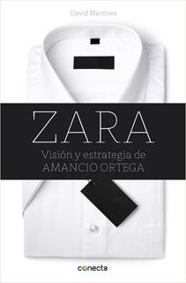 ZARA: VISION Y ESTRATEGIA DE AMANCIO ORTEGA