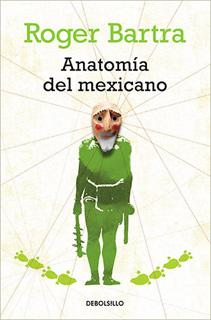 ANATOMIA DEL MEXICANO