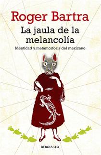 LA JAULA DE LA MELANCOLIA