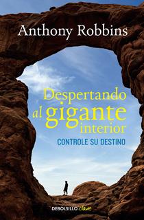 DESPERTANDO AL GIGANTE INTERIOR: CONTROLE SU...