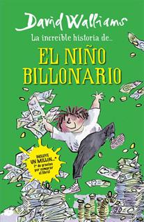 LA INCREIBLE HISTORIA DEL NIÑO BILLONARIO